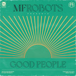 Good People & Mother Funkin Robots - The Remixes