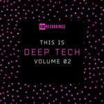 This Is Deep Tech Vol 02