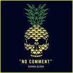 """""""No Comment"""" (Main Mix)"""