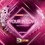 Your In Love (Deep House Bass Dub)