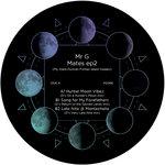 Mates EP2 (Duncan Forbes Remixes)