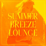 Summer Breeze Lounge Vol 1
