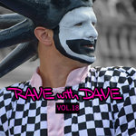 Rave With Dave Vol 18 (Explicit)