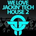 Twists Of Time: We Love Jackin House 2