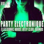 Party Electronique! Vol 9
