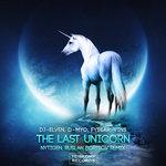 The Last Unicorn (NyTiGen & Ruslan Borisov Remix)