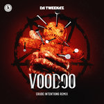 Voodoo (Crude Intentions Remix - Extended Mix)