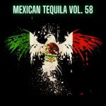 Mexican Tequila Vol 58