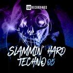 Slammin' Hard Techno Vol 05
