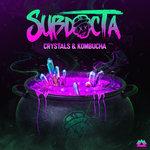 Crystals & Kombucha (Explicit)