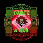 Dance A Dub (Dubtraphobic Remixes)