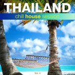 Thailand Chill House Session Vol 4
