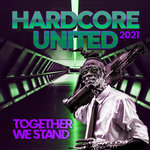Hardcore United 2021 - Together We Stand
