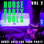 House Party Tools Vol 2