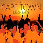 A Cape Town Beach Party Vol 1