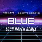 Blue (Loch Raven Remix)
