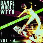 Dance Whole Week Vol 4