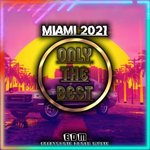 Miami 2021 (EDM Electronic Dance Music)