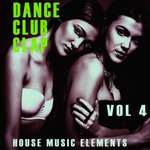 Dance, Club, Clap - Vol 4