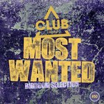 Most Wanted - Bigroom Selection Vol 50