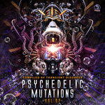 Psychedelic Mutations Vol 2