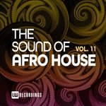 The Sound Of Afro House Vol 11