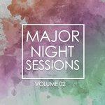 Major Night Sessions Vol 2