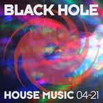 Black Hole House Music 04-21