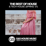 The Best Of House & Tech House (Spring '21)