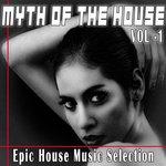 Myth Of The House Vol 1