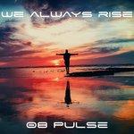 We Always Rise