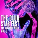 The Club Star Fest Vol 3