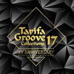 Tarifa Groove Collections 17 - XV Anniversary