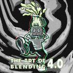 The Art Of Blending 4.0