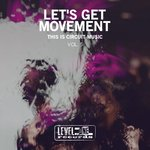 Let's Get Movement Vol 5 (This Is Circuit Music)