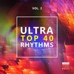 Ultra Top 40 Rhythms Vol 2