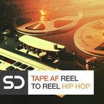 Tape AF: Reel To Reel Hip Hop (Sample Pack WAV)