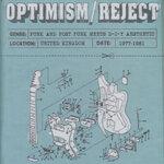 Optimism / Reject (UK D-I-Y Punk & Post-Punk 1977-1981)