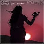Wanna Go Higher (Remixes)