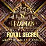 Royal Secret Melodic House & Techno