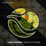 Slave To The Rave (Kadenza Remix)