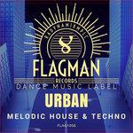 Urban Melodic House & Techno