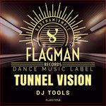 Tunnel Vision DJ Tools