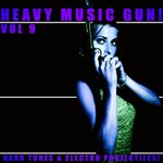 Heavy Music Gun! Vol 9