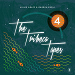 The Tribeca Tapes 4