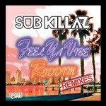 Feel Ya Vibe (Heist Remix) / Riddim (Code Red Remix)