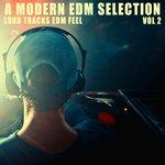 A Modern EDM Selection Vol 2