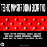 Techno Monster Dolma Group Two