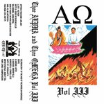 Thee Alpha & Thee Omega Vol III (Explicit)