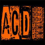 ACID BREAKS & TECHNO
